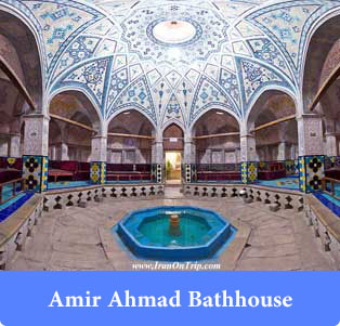 Amir Ahmad Bathhouse in Khashan- Bathhouses of Iran-Historical Bathrooms of Iran