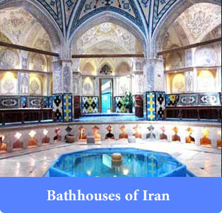 Bathhouses of Iran - Trip to Iran