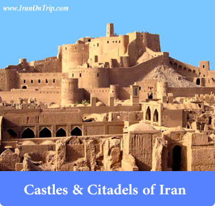 Castles and Citadels of Iran - Trip to Iran