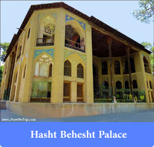 Hasht-Behesht-Palace - Palaces and edifices of Iran