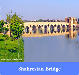 Shahrestan-Bridge - Historical Bridges of Iran